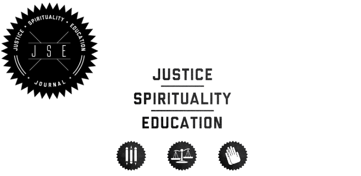 Justice, Spirituality & Education Journal