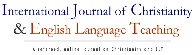 International Journal of Christianity and English Language Teaching