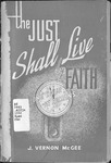 he just shall live by faith : one hour in Romans by Vernon McGee