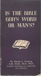 Is the Bible God's Word or Man's?