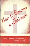 How to Become a Christian by William Orr