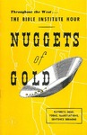 Nuggets of Gold: Favorite Gems, Poems, Illustrations, Sentence Sermons by Bible Institute of Los Angeles