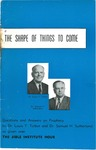 Shape of Things to Come: Questions and Answers on Prophecy by Louis T. Talbot and Samuel H. Sutherland