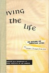 Living the Life: An Outline on Christian Living by Chester J. Padgett