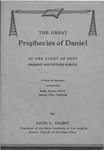 Great prophecies of Daniel : in the light of past present and future events