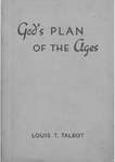 God's Plan of the ages by Louis T. Talbot