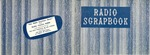 Radio Scrapbook