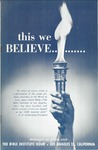 This we believe : messages as given over the Bible Institute Hour