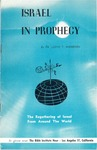 Israel in Prophecy : the regathering of Israel from around the world