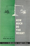 How Much Do You Weight? and other messages