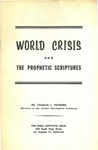 World Crisis And The Prophetic Scriptures by Charles Lee Feinberg