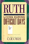 Ruth : living during difficult days