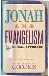 Jonah and Evangelism : a biblical approach