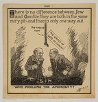 There is no difference between Jew and Gentile; they are both in the same miry pit-and there's only one way out
