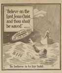 Believe on the Lord Jesus Christ, and thou shalt be saved. Acts 16:31