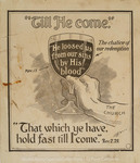 That which ye have, hold fast till I come. Rev.2:25