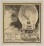 Speaking of Lamps. It might help the light some to lower the wick! Rom. 12:3