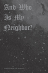 And Who is My Neighbor: Stories From the Margins