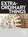 EXTRA-ORDINARY THINGS