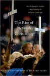 The rise of network christianity : how independent leaders are changing the religious landscape
