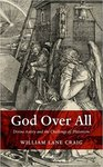 God over all : divine aseity and the challenge of Platonism by William Lane Craig