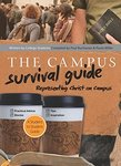Campus survival guide: representing Christ on campus
