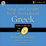 Sing and Learn New Testament Greek [Audio CD] by Kenneth Berding