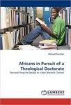 Africans in Pursuit of a Theological Doctorate : Doctoral Program Design in a Non-Western Context