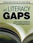 The literacy gaps : bridge-building strategies for English language learners and standard English learners