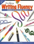 Developing writing fluency : hundreds of motivational prompts