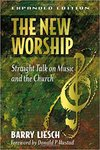 New worship : straight talk on music and the church