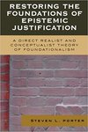 Restoring the foundations of epistemic justification : a direct realist and conceptualist theory of foundationalism