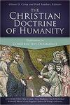Christian doctrine of humanity : explorations in constructive dogmatics