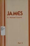 James, Pt.2 by G. Michael Cocoris