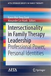 Intersectionality in family therapy leadership : professional power, personal identities