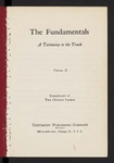 The Fundamentals : a testimony to the truth Vol. 2