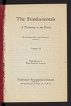 The Fundamentals : a testimony to the truth Vol. 6