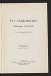 The Fundamentals : a testimony to the truth (1917) Vol. 2 by James M. Gray, L. W. Munhall, William G. Moorehead, George S. Bishop, Arthur T. Pierson, Arno C. Gaebelein, Philip Mauro, Thomas Whitelaw, Robert E. Speer, Benjamin B. Warfield, James Orr, John L. Nuelsen, R. A. Torrey, W. J. Erdman, Lord Lyttelton, and John Stock