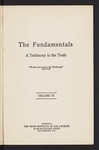 The Fundamentals : a testimony to the truth (1917) Vol. 3 by Thomas Whitelaw, Charles B. Williams, Robert Anderson, William C. Procter, Franklin Johnson, Dyson Hague, C. I. Scofield, Thomas Spurgeon, Thomas Boston, George W. Lasher, H.C.G. Moule, L. W. Munhall, Howard Crosby, John Timothy Stone, Charles Gallaudet Trumbull, R. A. Torrey, Robert E. Speer, Charles A. Bowen, Henry W. Frost, T. W. Medhurst, J. M. Foster, Bishop Ryle, Arthur T. Pierson, and G. Campbell Morgan
